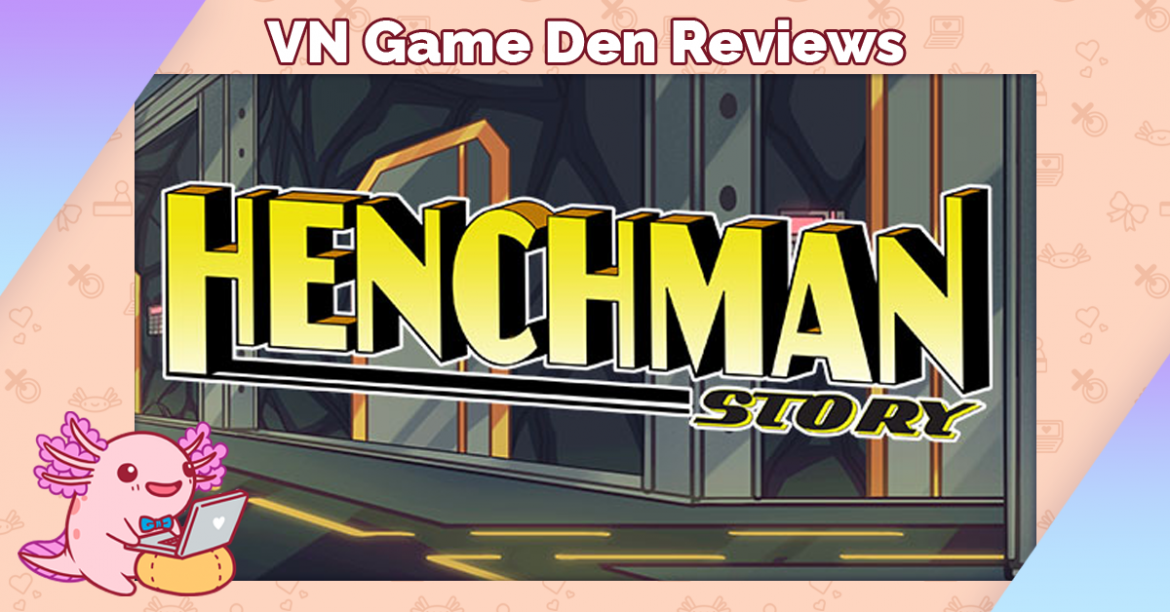 Demo Review: Henchman Story