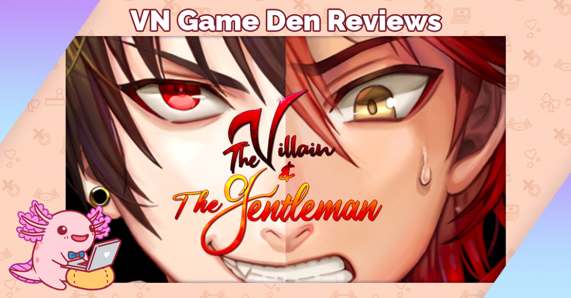 Demo Review: The Villain and the Gentleman