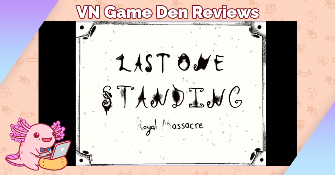Demo Review: Last One Standing: Royal Massacre
