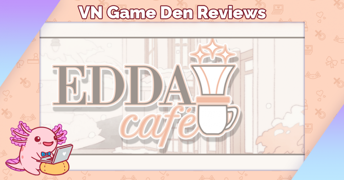 Demo Review: EDDA Café