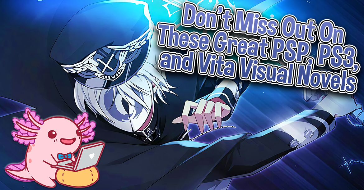You Don't Want to Miss Out On These Great PSP, PS3, and Vita Visual Novels