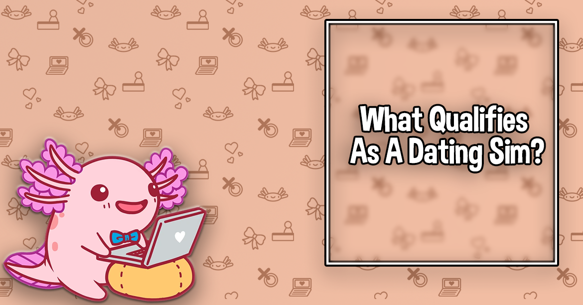 What Qualifies as a Dating Sim?