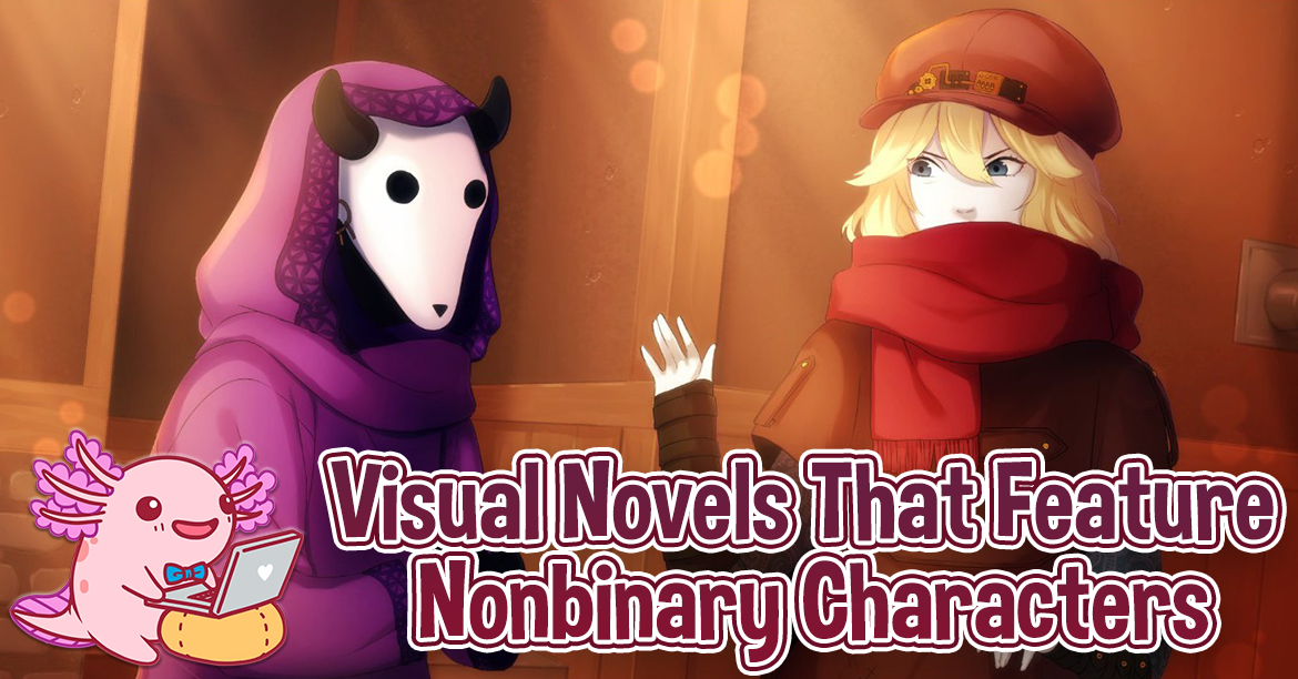 Visual Novels That Feature Nonbinary Characters