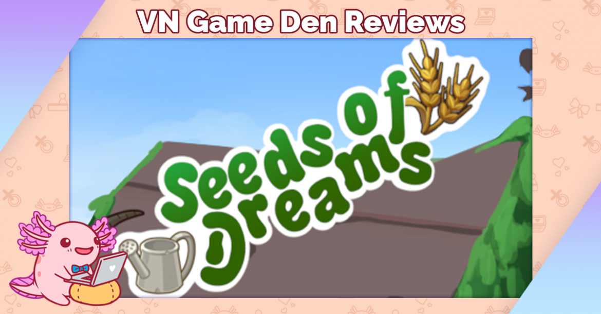 Demo Review: Seeds of Dreams