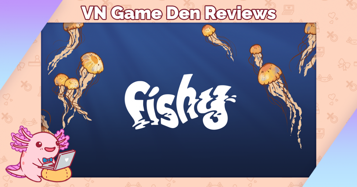 Review: fishy