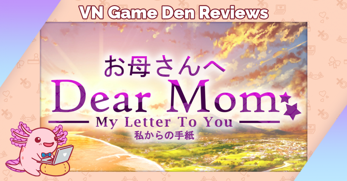 Demo Review: Dear Mom: My Letter to You