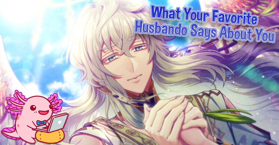 What Your Favorite Husbando Says About You