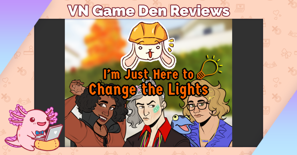 Review: I'm Just Here to Change the Lights